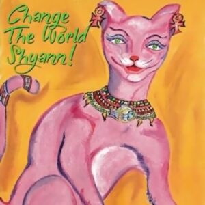 Change the World Shyann cover