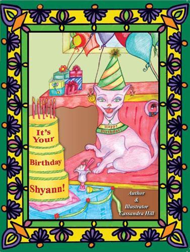 Its Your Birthday Shyann!