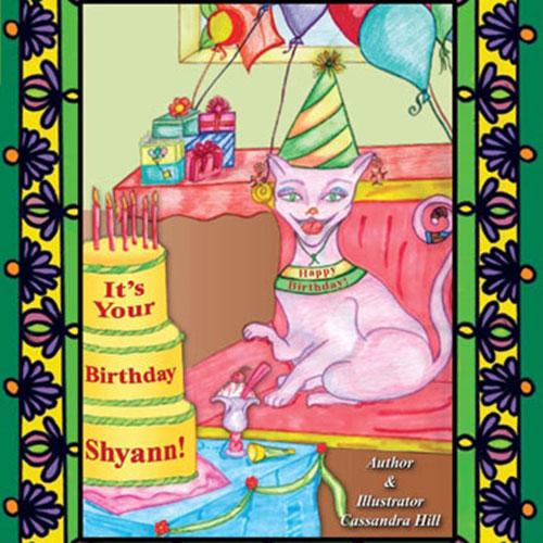 It's Your Birthday Shyann!